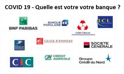 COVID 19 - Qui sont vos partenaires bancaires ?