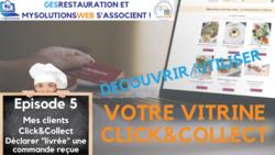 Découvrir, Utiliser votre vitrine Click and Collect - Episode 5 /8