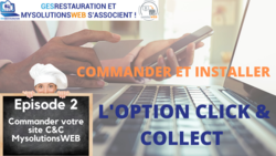Commander et Installer l'option Click and Collect - Episode 2/10