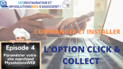 Commander et Installer l'option Click and Collect - Episode 4/10