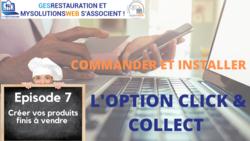 Commander et Installer l'option Click and Collect - Episode 7/10