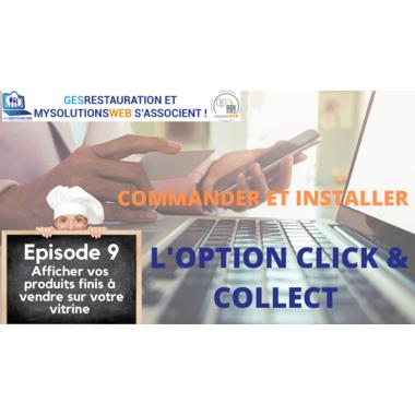 Commander et Installer l'option Click and Collect - Episode 9/10