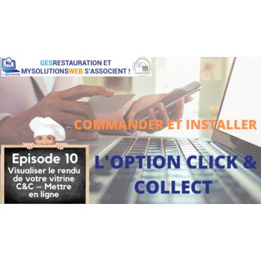 Commander et Installer l'option Click and Collect - Episode 10/10