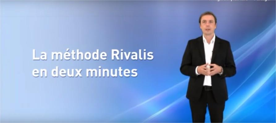La méthode Rivalis en presque 2 minutes...
