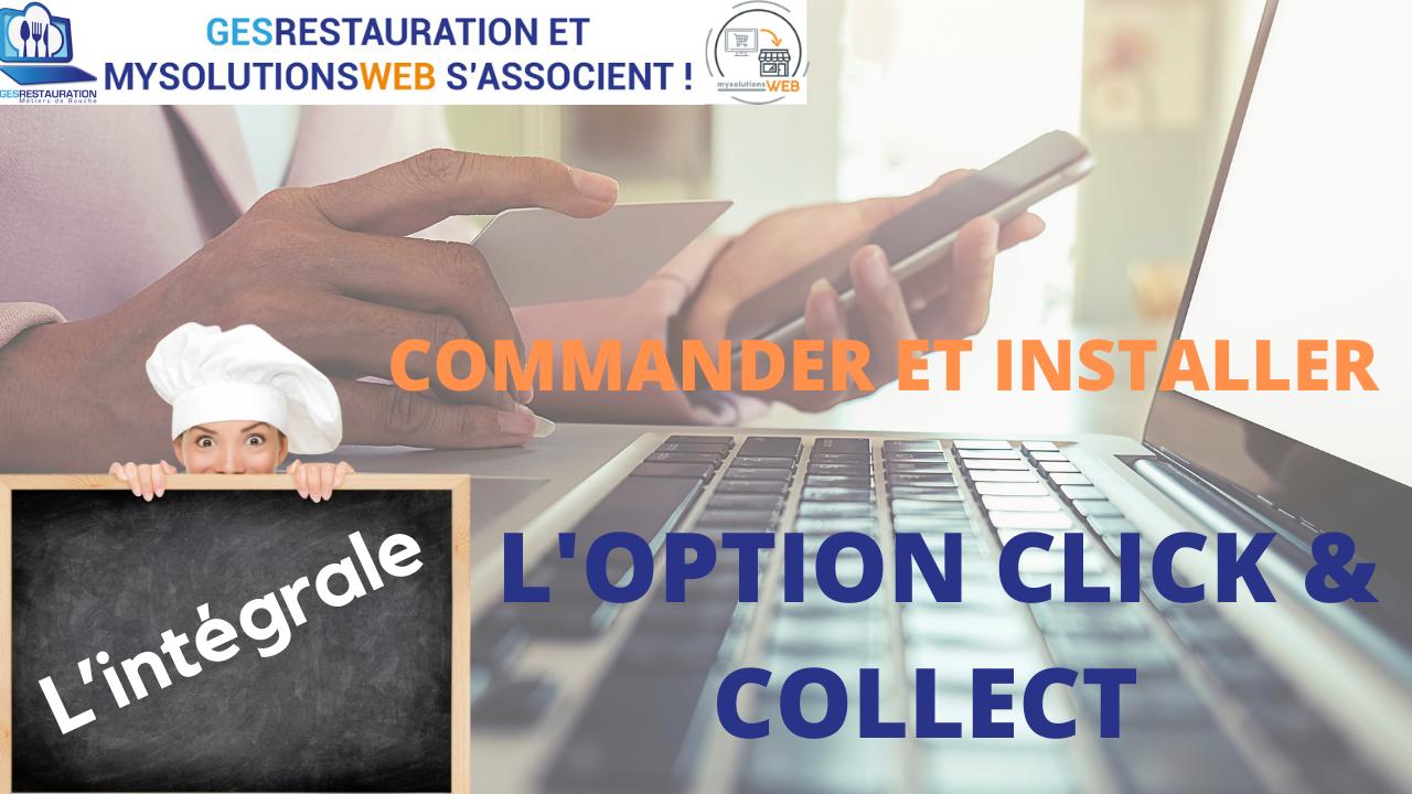 Commander et Installer l'option Click and Collect - L'intégrale